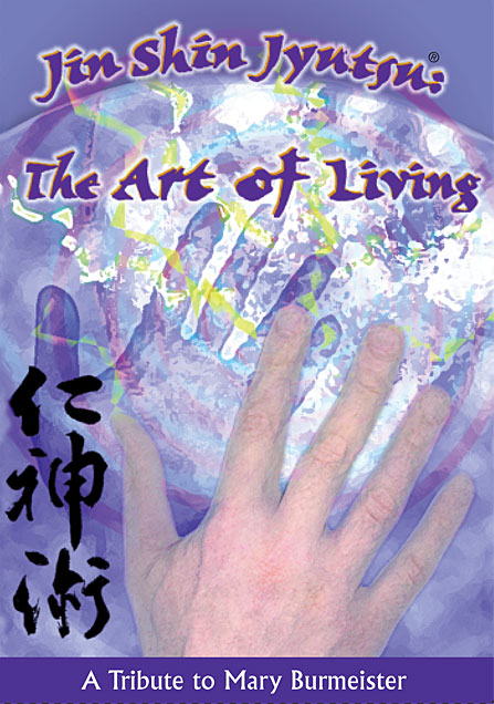 Jin Shin Jyutsu: The Art of Living DVD
